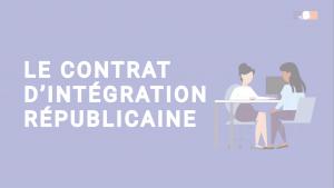 Présentation du contrat d'intégration républicaine